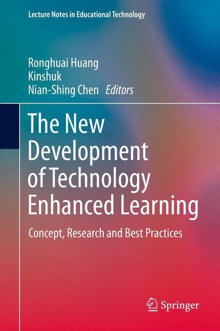 Abbildung von Huang / Kinshuk / Chen   The New Development of Technology Enhanced Learning   2014