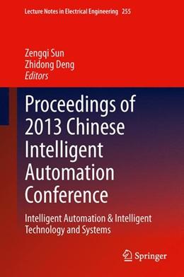 Abbildung von Sun / Deng | Proceedings of 2013 Chinese Intelligent Automation Conference | 2013 | Intelligent Automation & Intel... | 255