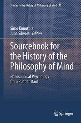 Abbildung von Knuuttila / Sihvola | Sourcebook for the History of the Philosophy of Mind | 2013 | Philosophical Psychology from ... | 12