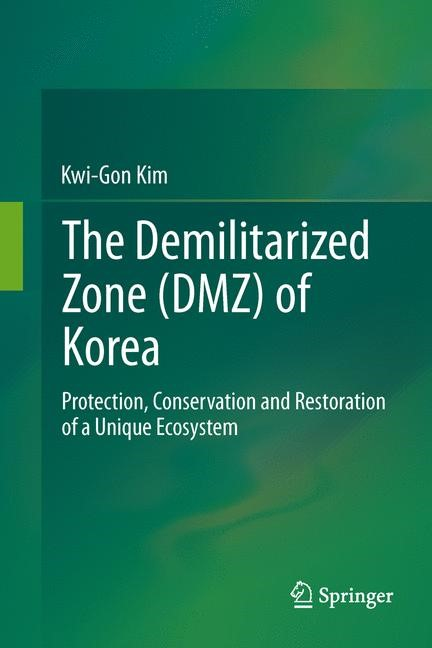 Abbildung von Kim | The Demilitarized Zone (DMZ) of Korea | 2013