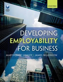 Abbildung von Lumley / Wilkinson   Developing Employability for Business   1. Auflage   2013   beck-shop.de