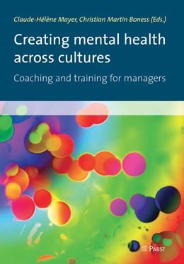 Abbildung von Mayer / Boness   Creating mental health across cultures   2013   Coaching and training for mana...