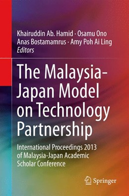 Abbildung von Ab. Hamid / Ono | The Malaysia-Japan Model on Technology Partnership | 1. Auflage | 2014 | beck-shop.de