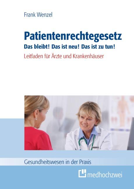 Patientenrechtegesetz | Wenzel, 2014 | Buch (Cover)