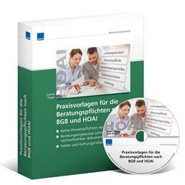 Abbildung von Praxisvorlagen für die Beratungspflichten nach BGB und HOAI Fehler und Haftungsrisiken vermeiden   1. Auflage   2013   beck-shop.de