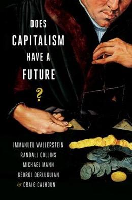 Abbildung von Wallerstein / Collins | Does Capitalism Have a Future? | 1. Auflage | 2013 | beck-shop.de