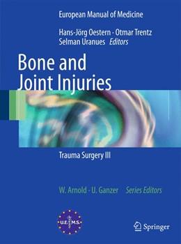 Abbildung von Oestern / Trentz / Uranues | Bone and Joint Injuries | 2014 | Trauma Surgery III