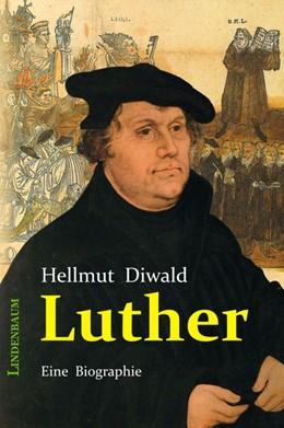 Abbildung von Diwald | Luther | 2013 | Eine Biographie