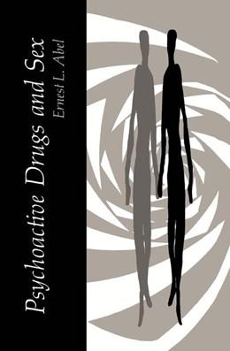 Abbildung von Abel | Psychoactive Drugs and Sex | 1985