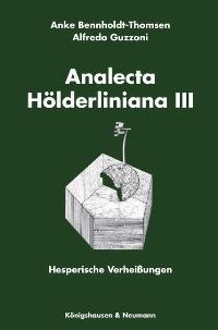Abbildung von Bennholdt-Thomsen / Guzzoni | Analecta Hölderliniana III | 2007