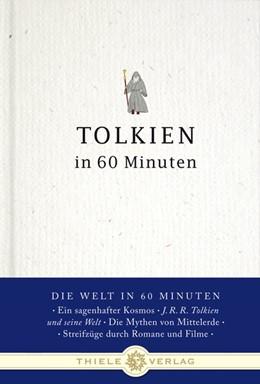 Abbildung von Fuchs-Gamböck / Schatz   Tolkien in 60 Minuten   1. Auflage   2013   beck-shop.de