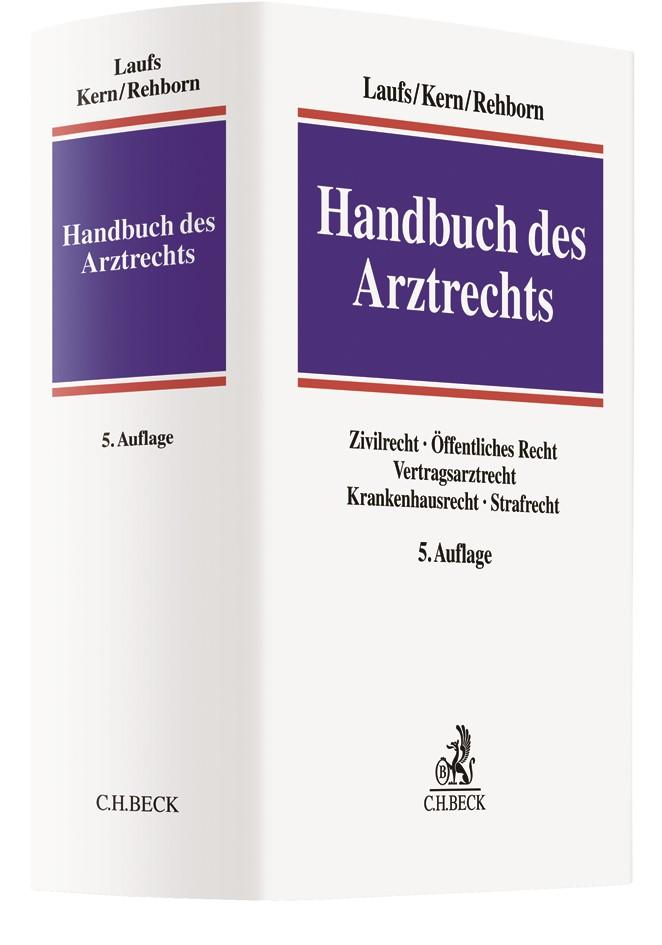 Handbuch des Arztrechts   Laufs / Kern / Rehborn   5. Auflage, 2019   Buch (Cover)