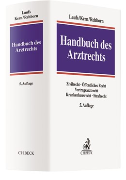 Abbildung von Laufs / Kern | Handbuch des Arztrechts | 5. Auflage | 2019 | beck-shop.de