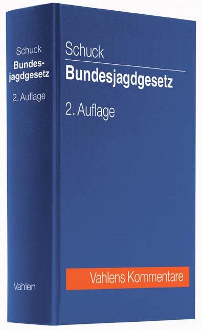 Bundesjagdgesetz | Schuck | Buch (Cover)