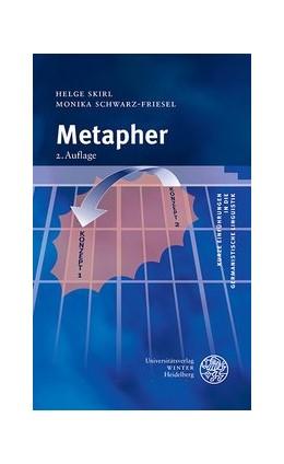 Abbildung von Skirl / Schwarz-Friesel | Metapher | 2., aktualisierte Auflage | 2013 | 4