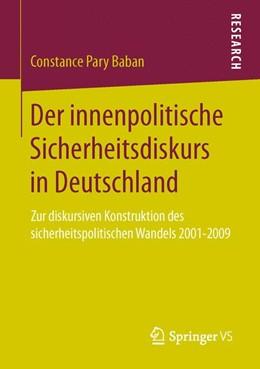 Abbildung von Baban   Der innenpolitische Sicherheitsdiskurs in Deutschland   2013   Zur diskursiven Konstruktion d...