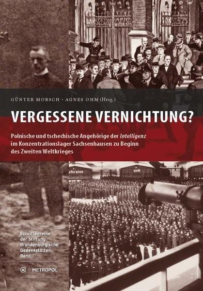 Vergessene Vernichtung | Morsch / Ohm, 2013 | Buch (Cover)