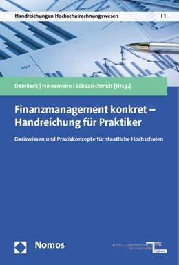Abbildung von Dembeck / Heinemann   Finanzmanagement konkret - Handreichung für Praktiker   1. Auflage   2013   1   beck-shop.de
