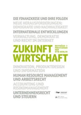 Abbildung von Knaut | Zukunft Wirtschaft | 1. Auflage 2013 | 2013 | Die Finanzkrise und ihre Folge... | 3