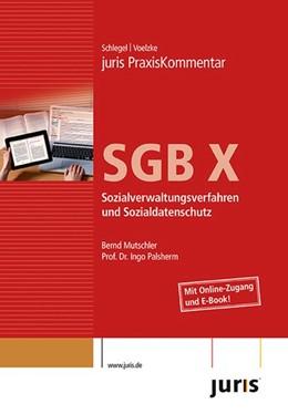 Abbildung von juris PraxisKommentar SGB X | 1. Auflage | 2013 | Sozialverwaltungsverfahren und...