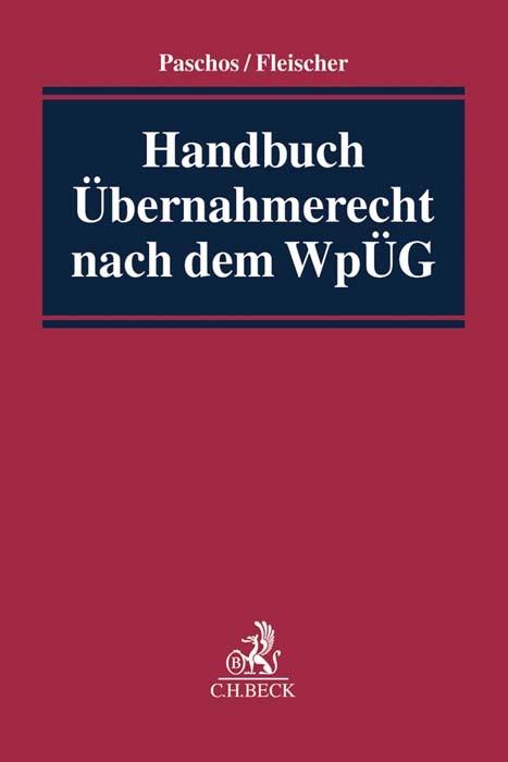 Abbildung von Paschos / Fleischer | Handbuch Übernahmerecht nach dem WpÜG | 2017