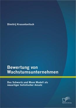 Abbildung von Krasontovitsch | Bewertung von Wachstumsunternehmen | 2013 | Das Schwartz und Moon Modell a...