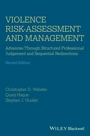 Abbildung von Webster / Haque / Hucker | Violence Risk - Assessment and Management | 2013
