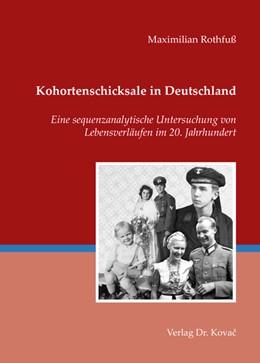 Abbildung von Rothfuß | Kohortenschicksale in Deutschland | 2013 | Eine sequenzanalytische Unters... | 24