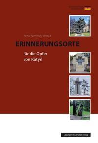 Erinnerungsorte für die Opfer von Katyn | Kaminsky, 2013 | Buch (Cover)