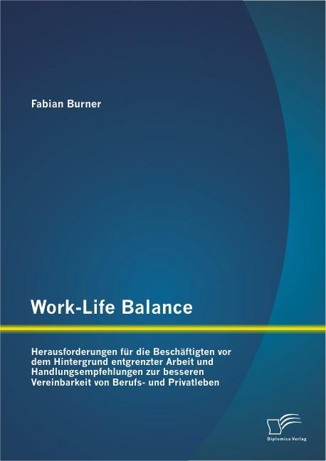 Abbildung von Burner   Work-Life Balance   2013