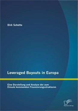 Abbildung von Schütte | Leveraged Buyouts in Europa | 2013 | Eine Darstellung und Analyse d...