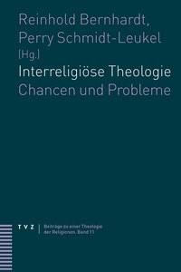 Abbildung von Bernhardt / Schmidt-Leukel | Interreligiöse Theologie | 2013