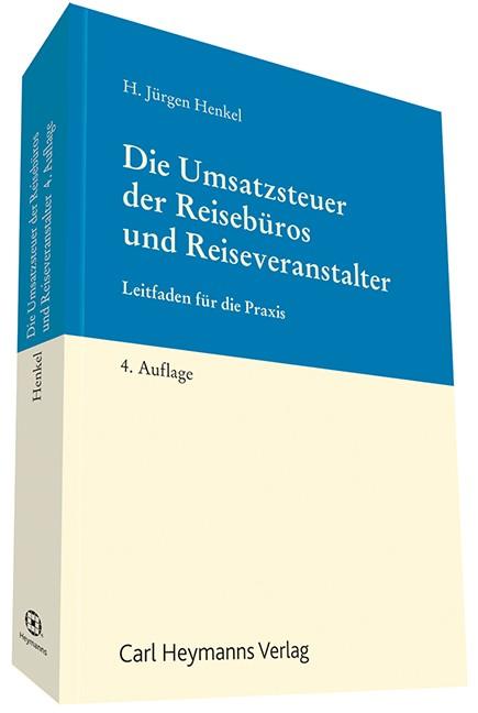 Abbildung von Henkel | Die Umsatzsteuer der Reisebüros und Reiseveranstalter | 4. Auflage | 2013