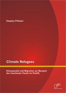 Abbildung von Pillwein | Climate Refugees: Klimawandel und Migration am Beispiel des Inselstaats Tuvalu im Pazifik | 2013