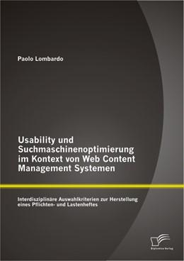 Abbildung von Lombardo   Usability und Suchmaschinenoptimierung im Kontext von Web Content Management Systemen: Interdisziplinäre Auswahlkriterien zur Herstellung eines Pflichten- und Lastenheftes   2013   Interdisziplinäre Auswahlkrite...