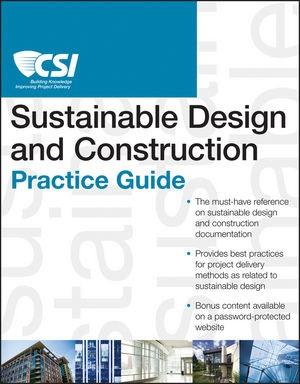 Abbildung von The CSI Sustainable Design and Construction Practice Guide | 2013