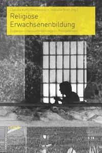 Abbildung von Noth / Kohli Reichenbach | Religiöse Erwachsenenbildung | 2013