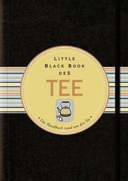 Abbildung von Heneberry | Little Black Book vom Tee | 2013 | Das Handbuch rund um den Tee