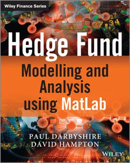 Abbildung von Darbyshire / Hampton | Hedge Fund Modelling and Analysis using MATLAB | 2014