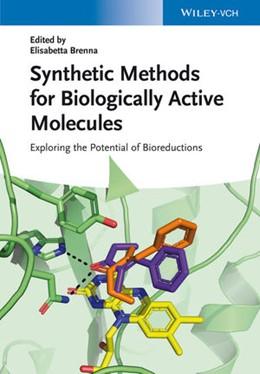 Abbildung von Brenna | Synthetic Methods for Biologically Active Molecules | 2013 | Exploring the Potential of Bio...