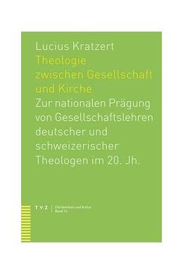 Abbildung von Kratzert | Theologie zwischen Gesellschaft und Kirche | 2013 | Zur nationalen Prägung von Ges... | 14