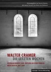 Abbildung von Heintze | Walter Cramer – die letzten Wochen | 2013