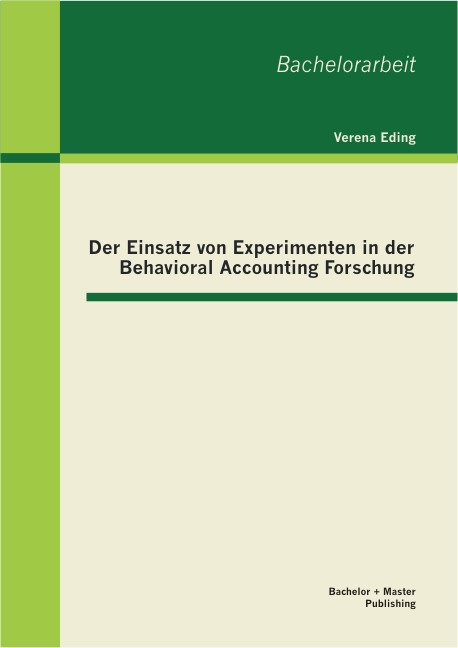 Abbildung von Eding   Der Einsatz von Experimenten in der Behavioral Accounting Forschung   2013