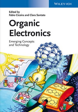 Abbildung von Cicoira / Santato | Organic Electronics | 2013 | Emerging Concepts and Technolo...