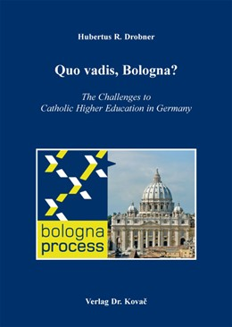 Abbildung von Drobner | Quo vadis, Bologna? | 2013 | The Challenges to Catholic Hig... | 18