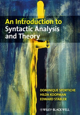 Abbildung von Koopman / Sportiche / Stabler | An Introduction to Syntactic Analysis and Theory | 2013