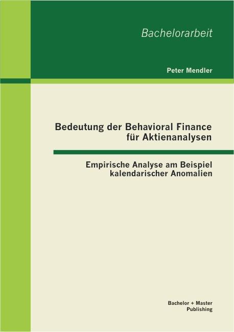 Abbildung von Mendler | Bedeutung der Behavioral Finance für Aktienanalysen | 2013