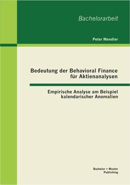 Abbildung von Mendler | Bedeutung der Behavioral Finance für Aktienanalysen | 2013 | Empirische Analyse am Beispiel...