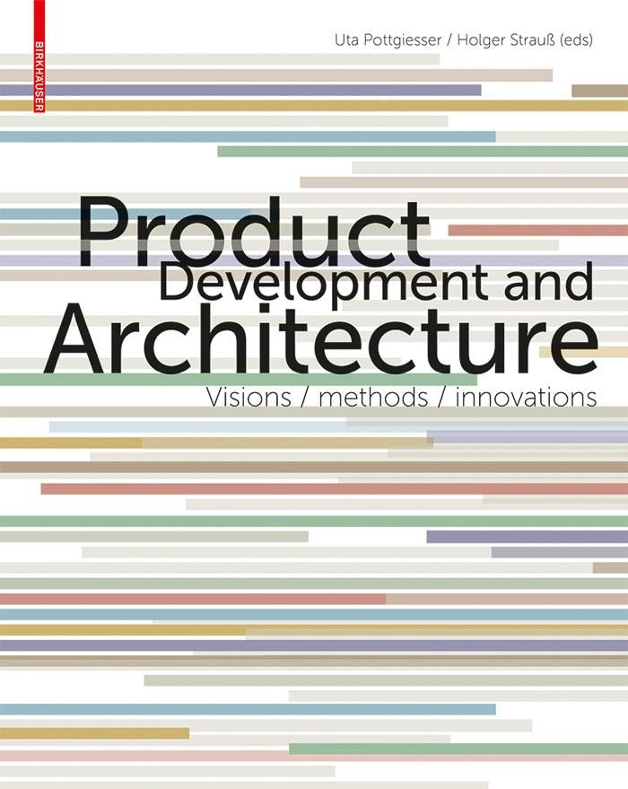 Abbildung von Pottgiesser / Strauß | Product Development and Architecture | 2013