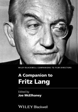 Abbildung von McElhaney | A Companion to Fritz Lang | 2015
